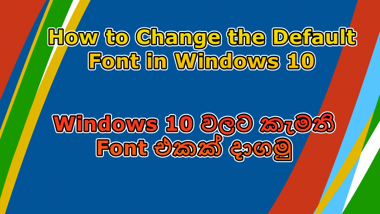 how to change default font in windows 10 mail