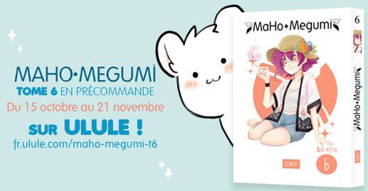 https://fr.ulule.com/maho-megumi-t6/