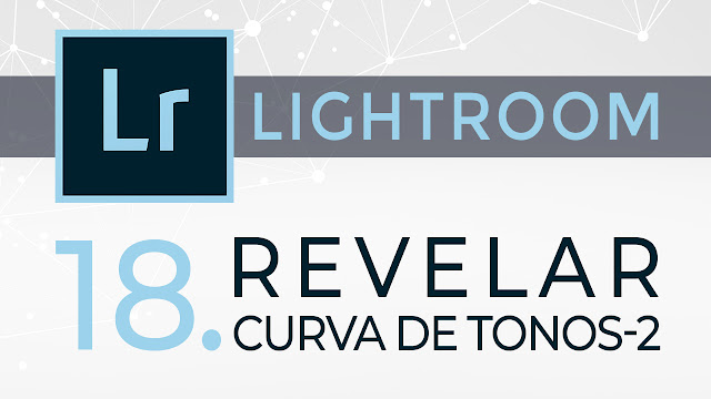 Curso de Lightroom - 18. Revelar - Panel Curva de tonos 2