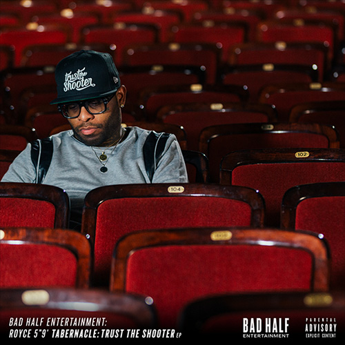 Royce 5'9 disponibiliza seu EP 'Tabernacle: Trust The Shooter' pra download e audição