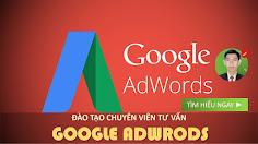 Đào tạo Chuyên Viên tư vấn Google Adwords (Tìm kiếm từ khóa)
