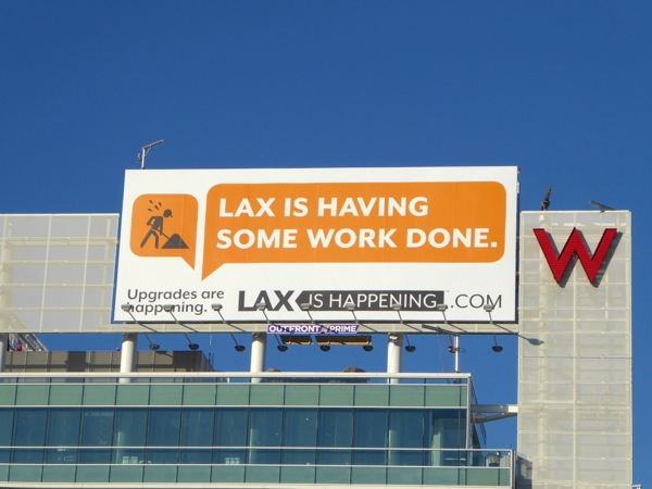 LAX is having some work done billboard