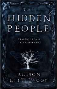 The Hidden People by Alison Littlewood