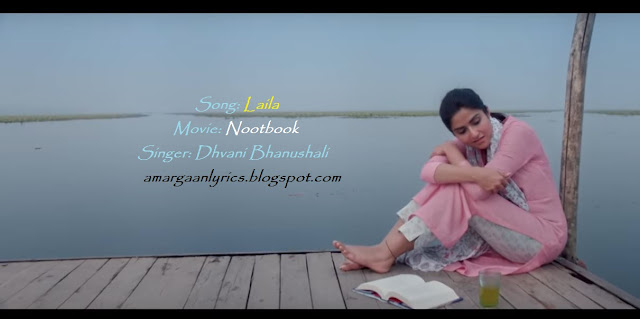 laila lyrics nootbook | Dhvani Bhanushali