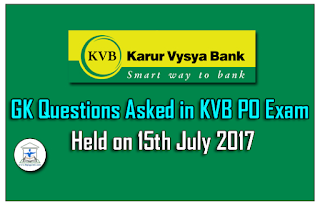 Full Set of GK Questions Asked in KVB PO Exam Held on 15th July 2017