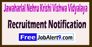 JNKVV Jawaharlal Nehru Krishi Vishwa Vidyalaya Recruitment Notification 2017 Last Date 30-06-2017