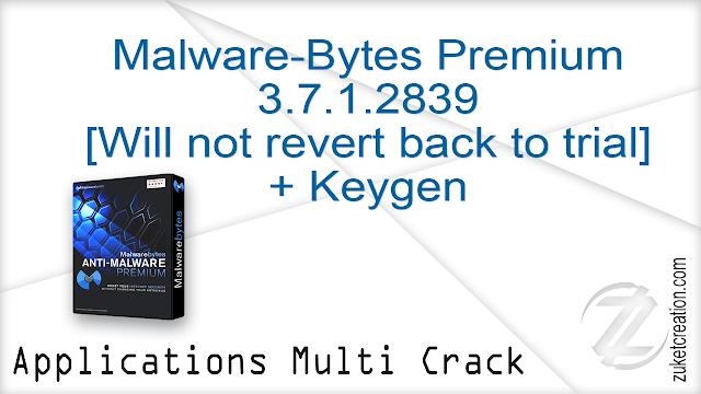 Malware-Bytes Premium 3.7.1.2839 [Will not revert back to trial] + Keygen   |  60.8 MB