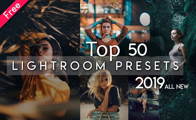 Download Top 50 Lightroom Presets of 2019 for Free