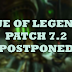 League of Legends PH Patch 7.2  Postponed