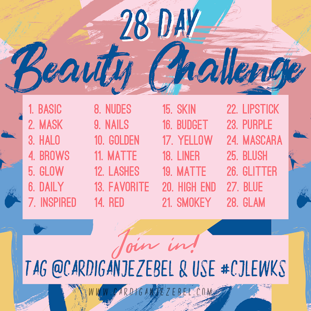 28 Day beauty challenge || February 2019