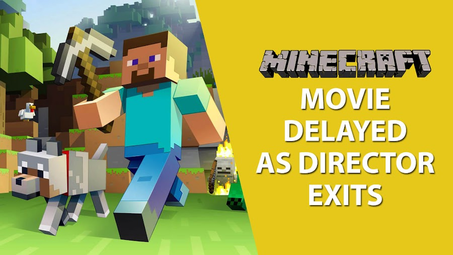 minecraft movie delayed director drop