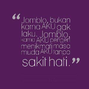 yaitu kata kata yang banyak diucapkan oleh orang orang yang mempunyai status jomblo alias Kata Kata Jomblo Galau Sedih Karena Tak Menemukan Cinta