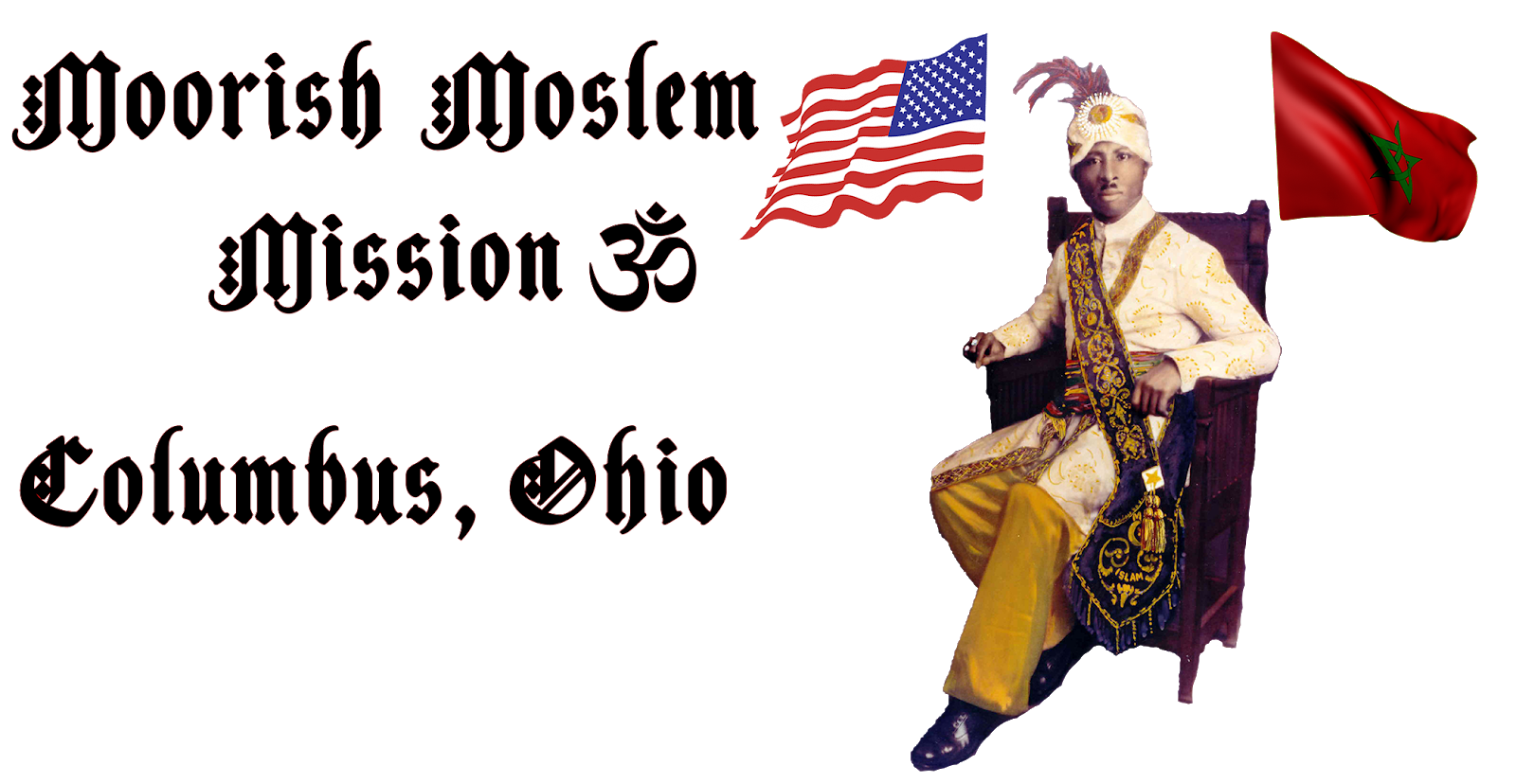 Moorish American Moslem Mission 30 for Columbus Ohio