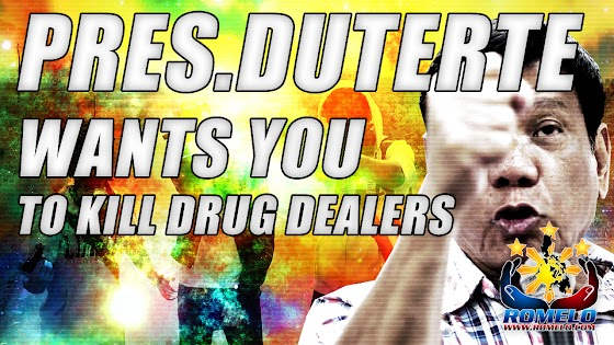 President Rodrigo Duterte ★ Wants You To Kill Drug Dealers