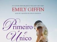 Resenha Primeiro e Único -  Emily Giffin