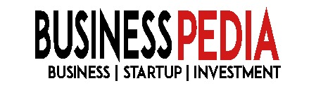BusinessPedia | STARTUP, BUSINESS & INVESTMENT.