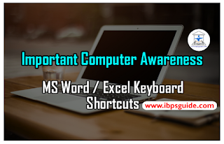 Important Computer Awareness- MS Word / Excel Keyboard Shortcuts for upcoming IBPS Exams 2017