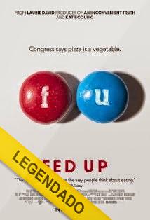 Fed Up – Legendado