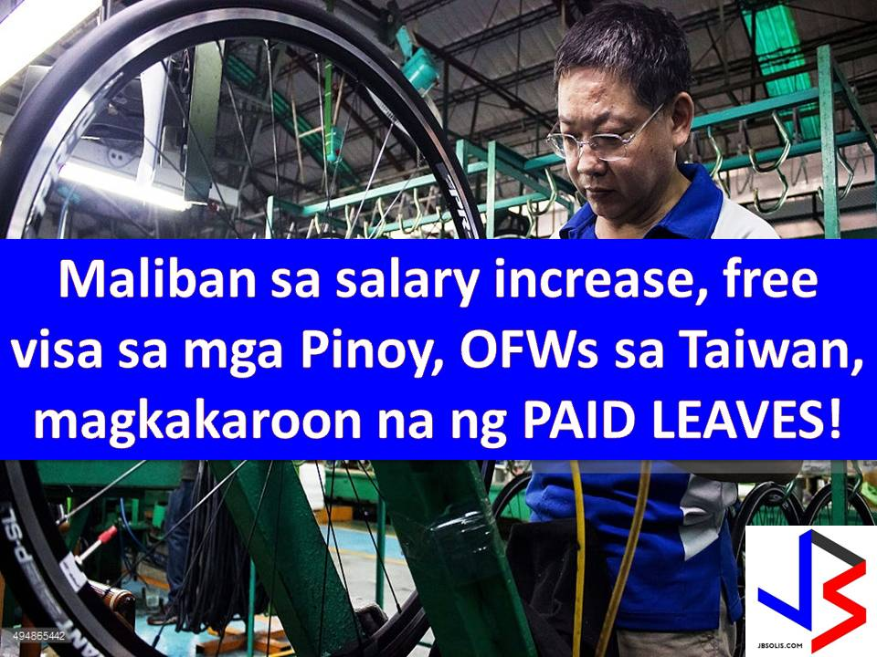 Also, under the new regulation, it stated that employers cannot refuse to grant paid vacation and certain other types of leave once the conditions are met.  This is based on Labor Standard Law, the Labor Contract Law and the Act of Gender Equality in Employment, which now covers such workers.  Fines of NT$60,000 to NT$300,000 ($1,974 to $9,870 or P98,196 to P490,983) and revocation of their permits to hire migrant workers are waiting for erring employers.
