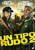 Un tipo duro 2 (2014)