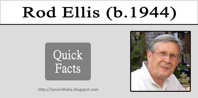 Rod Ellis Quick facts