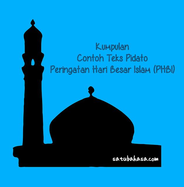 kumpulan contoh teks pidato peringatan hari besar islam (phbi)