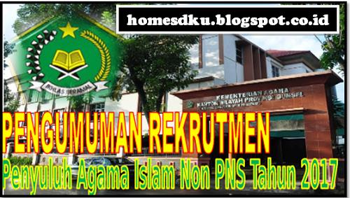 Rekrutmen Penyuluh Agama Islam Non PNS Oleh Kemenag Terbaru