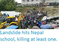 http://sciencythoughts.blogspot.co.uk/2015/07/landslide-hits-nepal-school-killing-at.html