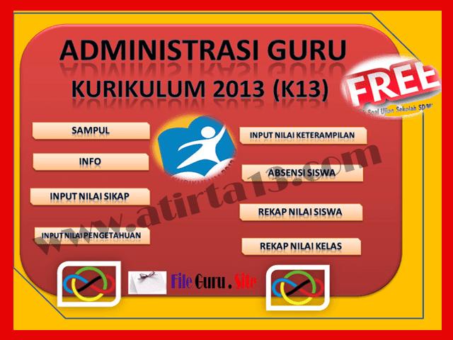 Aplikasi Administrasi Guru Kurikulum 2013 (K13) Format Excel.Xlsx