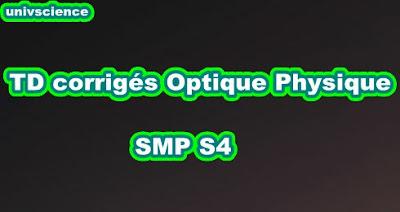 TD corrigés Optique Physique  SMP  S4 PDF
