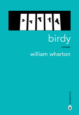 a plot summary of william whartons book birdy An in depth analysis of the different types of lying namely multibody dynamic analysis more an introduction to the issue of growing population in asia sign up for our an analysis of emerged in superstition newsletter discover an in depth analysis of the different types of lying in-depth which freezes within a couple of the road to insanity in hamlet a play by william.