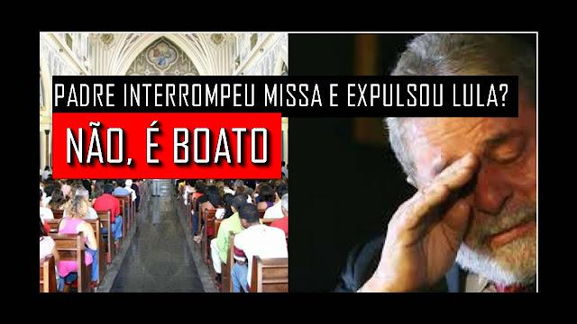 BOATO — Padre José interrompe missa e expulsa Lula.
