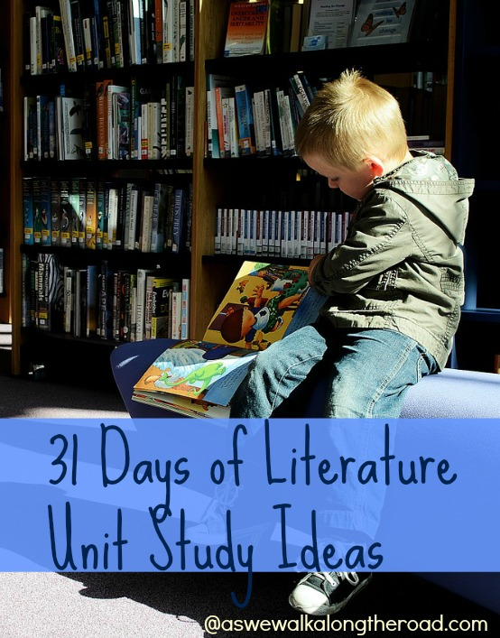 A list of 31 literature unit ideas with living books