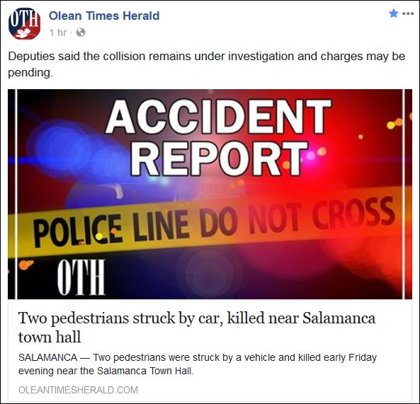 https://l.facebook.com/l.php?u=http%3A%2F%2Fwww.oleantimesherald.com%2Fnews%2Ftwo-pedestrians-struck-by-car-killed-near-salamanca-town-hall%2Farticle_62bd18c0-e218-11e7-8e5c-7ff6e0ad7a02.html&h=ATNkCQxefVc6dswe7fSRjUeVwfLReu2y-8PHkxoR5IdE-hnv0QI49Ob4bgIStHYJtzCTSHM85x5qwGs6QCKrN11b2MT6AmeBw5cNL3nUhTT1VraTSrIxI0Q2dBETi3RZRmDQ_53l6SXe8DbRBOK0grvOaSvhDnF6zl4ZFYQ2Arqj5xOXmg2dZkRvphpWWtYu2TPOw9_ZMXkctxtGjxOgVvHOiBTwNJlP0TBjUksyWAE1UGIJRo3jmkJGv4VbdlaJqNGlSc99-reZgo7aswxc45feD2SiMWLqSA