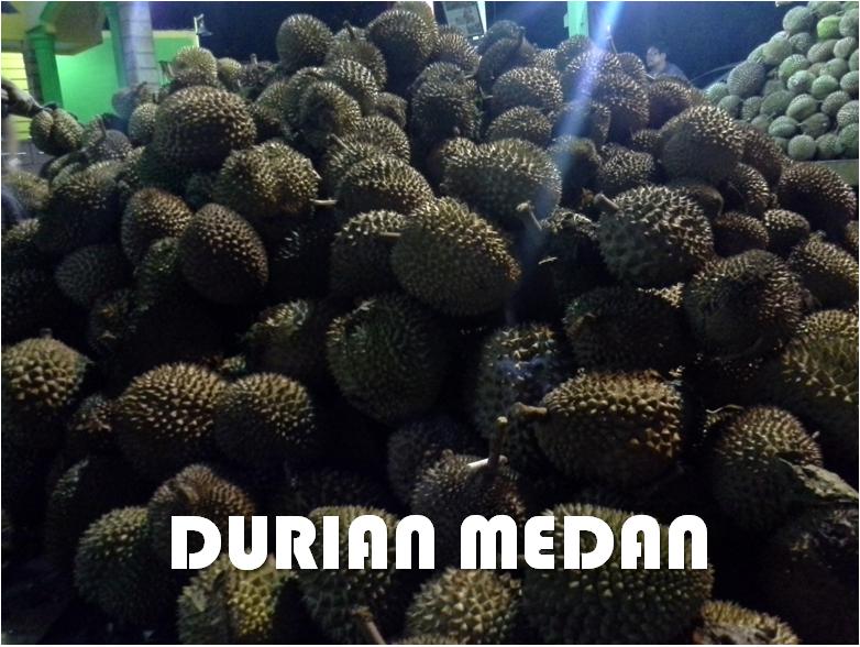 Durian Gratis di Medan