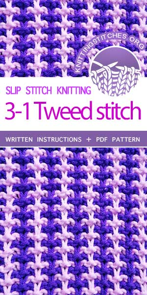 Knitting Stitches -- LEARN TO KNIT Three and One Tweed knit stitch #learntoknit #knittingstitches