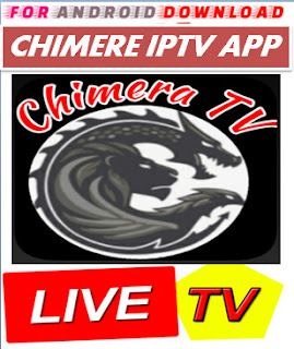 Download Android Chimera LITE IPTV Television Apk -Watch Free Live Cable TV Channel-Android Update LiveTV Apk  Android APK Premium Cable Tv,Sports Channel,Movies Channel On Android.