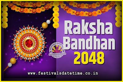 2048 Raksha Bandhan Date and Time, 2048 Raksha Bandhan Calendar