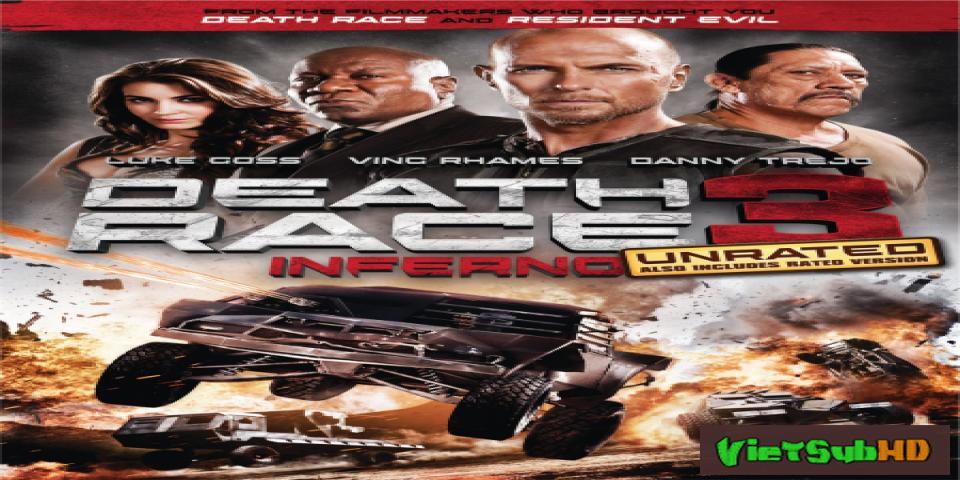 Phim Cuộc Đua Tử Thần 3: Hỏa Ngục VietSub HD | Death Race 3: Inferno 2012