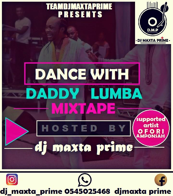 Mixtape: Dance With Daddy Lumba Mixtape - Mixed By Dj Maxta