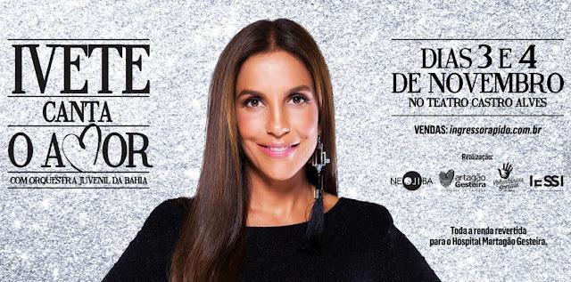 Ivete Canta Salvador no Teatro Castro Alves será transmitido pela TVE Bahia, pela Rádio Educadora - 107,5 FM e pelo Portal do Irdeb