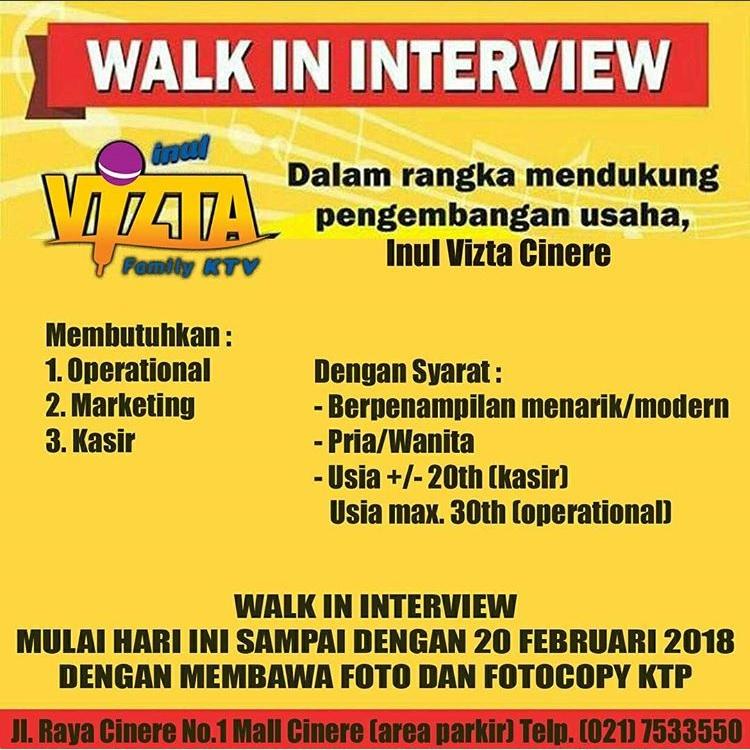 Walk In Interview di Inul Vizta Cinere Dan Depok Februari 2018