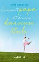 http://exulire.blogspot.fr/2016/06/comment-papa-est-devenu-danseuse-etoile.html