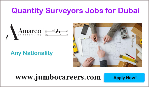 Quantity Surveyors Jobs for Indians in Duabi, Gulf job vacancies latest,