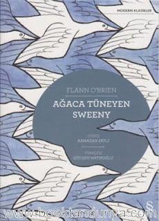 Flann O'Brien - Ağaca Tüneyen Sweeny