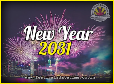 2031 New Year Date & Time, 2031 New Year Calendar