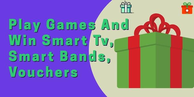 Play Games And Win TV , Smart Band , Vouchers from Flipkart