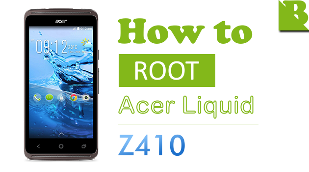 How To Root Acer Liquid Z410 And Install Custom Recovery