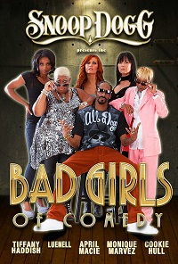 Watch Snoop Dogg Presents: The Bad Girls of Comedy Online Free in HD