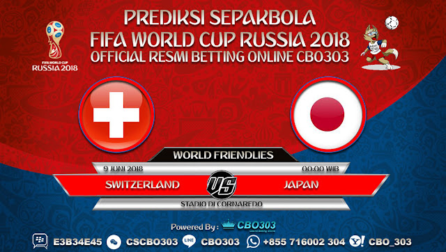 Prediksi Bola Switzerland VS Japan 09 Juni 2018